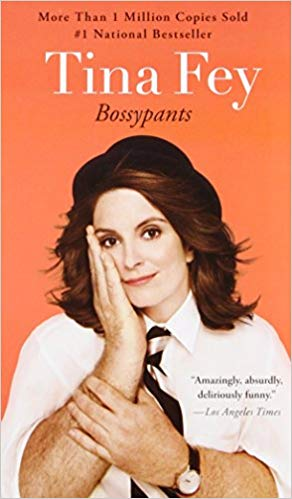 Bossypants ( Paperback, Audiobook and Kindle Edition) by Tina Fey