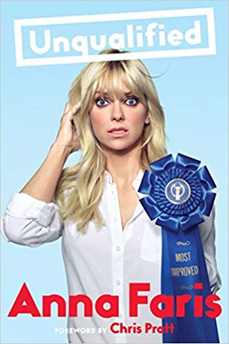 Unqualified (Hardcover,  Audiobook and Kindle Edition) by Anna Faris